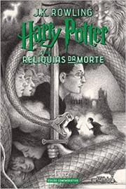 Harry Potter 7 - 20 Anos - Reliquias da Morte