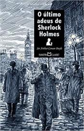 Ultimo Adeus de Sherlock Holmes - 133 - Martin Claret