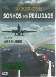 DVD Pr Abe Huber - Transformando seus Sonhos em Realidade