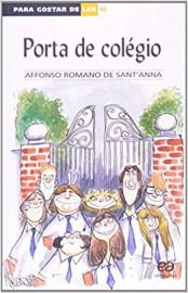 Porta de Colégio - Volume 16. Coleção Para Gostar de Ler