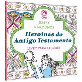 Heroínas do Antigo Testamento - Livro Para Colorir