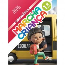 Marcha Criança Gramática 1º Ano - Coleção Marcha Criança