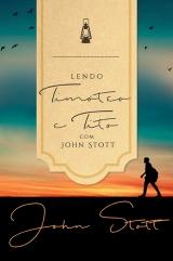 Lendo Timoteo e Tito com John Stott