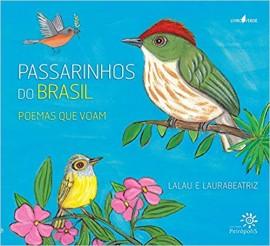 Passarinhos do Brasil - Poemas Que Voam
