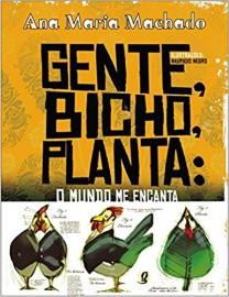 Gente - Bicho - Planta: O Mundo Me Encanta
