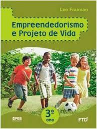 Empreendedorismo e projeto de vida 3º ano