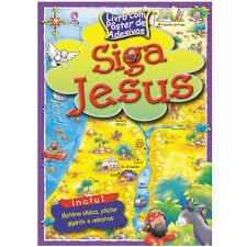 Siga Jesus - Livro com Poster de Adesivos