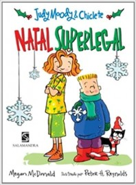 Judy Moody e Chiclete - Natal superlegal