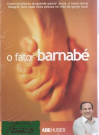 DVD Pr Abe Huber - O Fator Barnabé