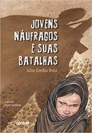 Jovens Náufragos e Suas Batalhas