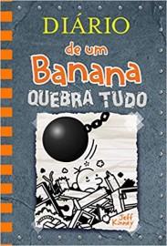 Diário de um Banana - Volume 14 - Quebra Tudo