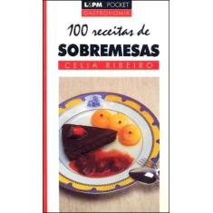 100 Receitas de Sobremesas - Edição Pocket - 308