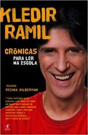 Contos e Cronicas Para Ler Na Escola - Kledir Ramil