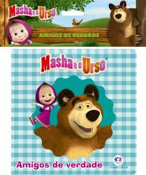 Masha e o Urso - Amigos de Verdade - Livro de Banho