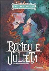 Romeu e Julieta - Adaptação Walcyr Carrasco