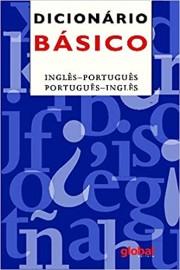 Dicionário Básico - Inglês/Português Global