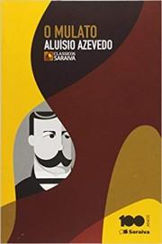 O Mulato - Coleção Clássicos Saraiva - 1ª Edição