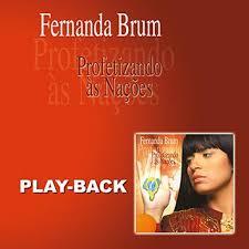 PlayBack Fernanda Brum - Profetizando as Nações - 2006