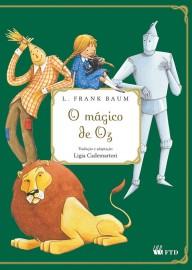 O Magico de Oz (Grandes Clássicos Para Jovens Leitores)