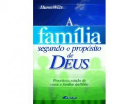 Livro A Família Segundo O Propósito De Deus