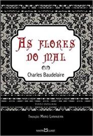 As Flores do Mal - - Edição Especial - Martin Claret