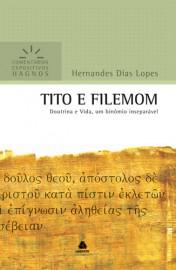 Comentários Expositivos Hernandes Dias Lopes - Tito e Filemon