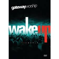 DVD Gateway Worship - Wake Up The World