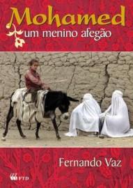 Mohamed - Um Menino Afegão - Fernando Vaz