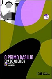 O Primo Basílio  - Coleção Clássicos Saraiva - 1ª Edição