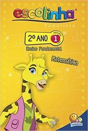 Escolinha Todo Livro - 2º Ano Fund. - Vol 1 - Matemática