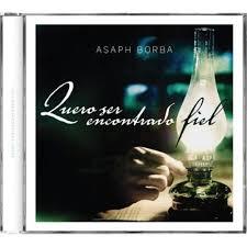 CD Asaph Borba - Quero Ser Encontrado Fiel - 2012