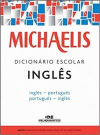 Dicionario Escolar Inglês Michaelis - C/ V. Dig. 3ª Edição