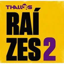 CD Thalles - Raizes 2 - 2012