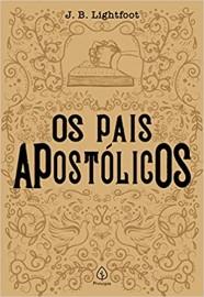 Os Pais Apostolicos - Principis