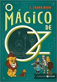 O Magico de Oz - Classicos Zahar
