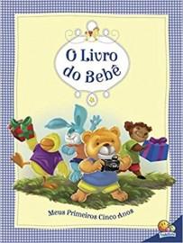 O Livro do Bebe. Meus Primeiros Cinco Anos