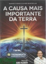 DVD Pr Abe Huber - A Causa Mais Importante da Terra