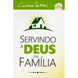 Servindo a Deus em Família