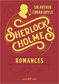 Sherlock Holmes - Romances - Capa Dura - Martin Claret