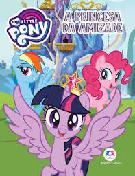Mini Livro - My Little Pony - A Princesa da Amizade