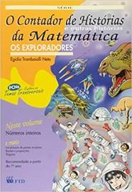 O Contador de Histórias e Outras Histórias da Matemática - Os Exploradores