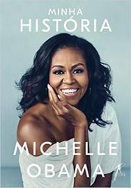 Minha História - Michelle Obama