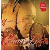CD Gerson Ruffino - Chuva de Fogo - PB Incluso - 2015