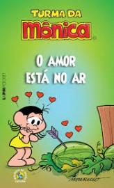 Turma da Monica - O Amor Esta no Ar - Edição Pocket - 1166