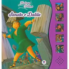 Sansão e Dalila - Historias Bíblicas Para Ler e Ouvir