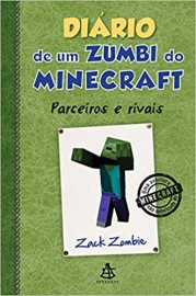 Diario de um Zumbi do Minecraft 2 - Parceiros e Rivais