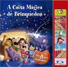 A Caixa Mágica de Brinquedos - Livro Sonoro