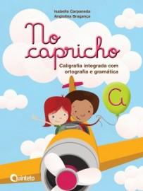 No Capricho A - 2ª Edição - 2016
