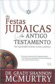 As Festas Judaicas do Antigo Testamento