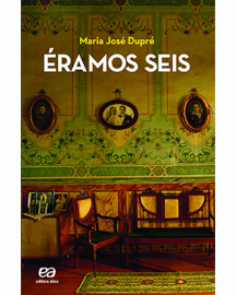Eramos Seis - Série Vaga-Lume - Maria José Dupré